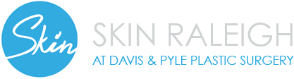 Skin Raleigh at Davis & Pyle Plastic Surgery